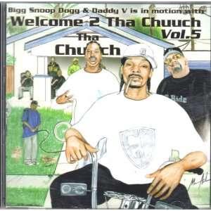 Welcome 2 Tha Chuuch Vol. 5: Bigg Snoop Dogg, Daddy V