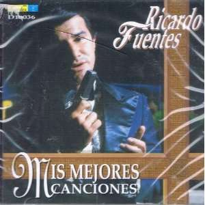 Ricardo Fuentes   Mis Mejores Canciones (Audio Cd