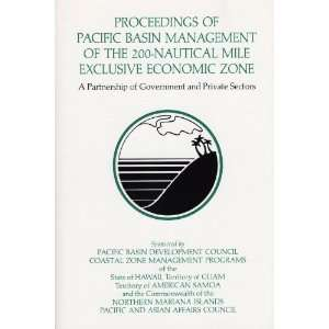 com Proceedings of Pacific Basin Management of the 200 nautical Mile