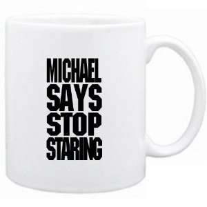 Mug White Michael says stop staring Urbans