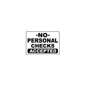 NO PERSONAL CHECKS ACCEPTED 10x14 Heavy Duty Plastic Sign