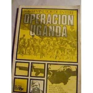 Operacion Uganda: Los 53 minutos de Entebbe (Coleccion Testigo directo