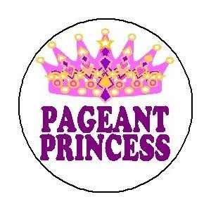 PAGEANT PRINCESS (b) 1.25 Pinback Button Badge / Pin ~ Beauty Queen