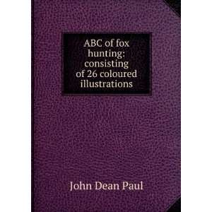 : consisting of 26 coloured illustrations: John Dean Paul: Books