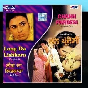 Long Da Lishkara, Chann Pardesi: Dilraj Kaur Anwar: Music