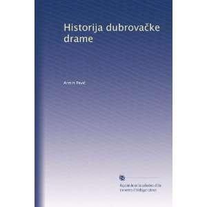 Historija dubrova?ke drame (Polish Edition): Armin Pavi?: Books