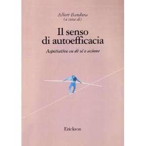 . Aspettative su di sé e azione (9788879461948): A. Bandura: Books