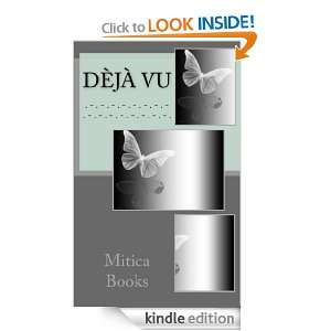 Dèjà Vu (Spanish Edition) Mitica Books  Kindle Store