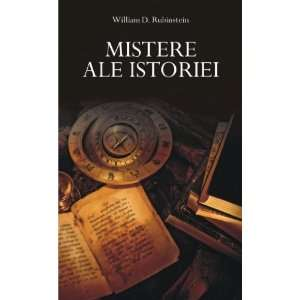 Mistere ale istoriei (9789735718282): William D