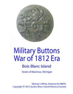 BARNES & NOBLE  Military Buttons War of 1812 Era   Bois Blanc Island