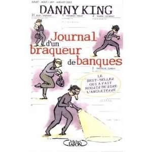 un braqueur de banque (9782749901190): Marion Danton Danny King: Books