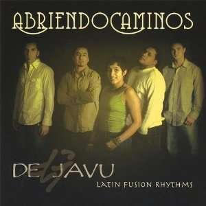Abriendo Caminos Dejavu Latin Fusion Rhythms Music