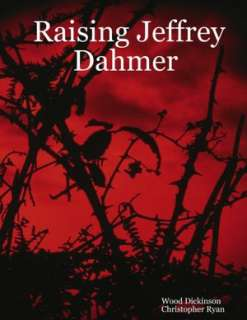 Jeffrey Dahmer by Christopher Ryan, Lulu  NOOK Book (eBook