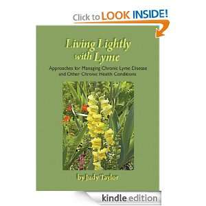 Living Lightly with Lyme: Judy Taylor:  Kindle Store