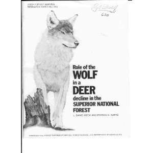 National Forest (USDA Forest Service research paper NC): L. David Mech