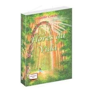 Flores da Vida (9788578935184): Gislaine Coelho: Books