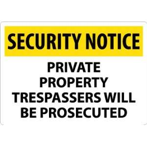 Private Property Trespassers Will Be Prosecuted, 14X20, .040 Aluminum