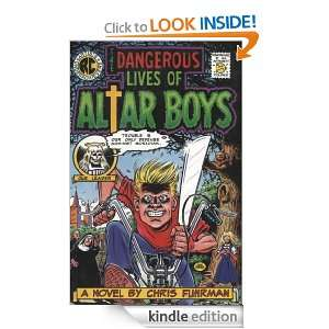 Dangerous Lives of Altar Boys: Chris Fuhrman:  Kindle Store