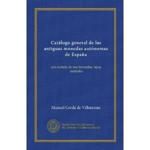 Catálogo general de las antiguas monedas autónomas de