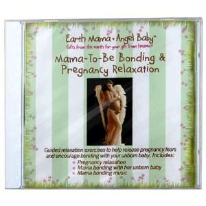 Earth Mama Angel Baby Mama To Be Bonding & Pregnancy Relaxation, 1 cd