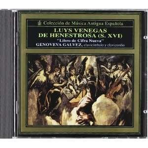 Luys Venegas De Henestrosa Genoveva Galvez Music