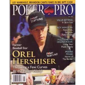 Featuring, OREL HERSHISER Throwing a Few Curves at the Poker World