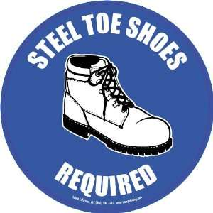 Steel Toe Shoes Required Floor Sign 17.5 Circle Home