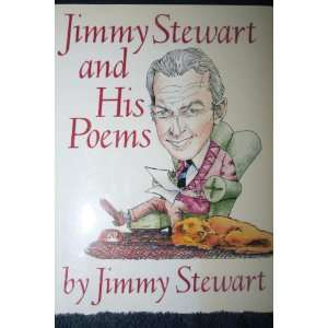 Jimmy Stewart and His Poems: James M. Stewart: Books