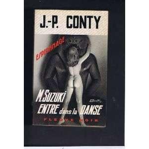 M. suzuki entre dans la danse: Jean Pierre Conty: Books