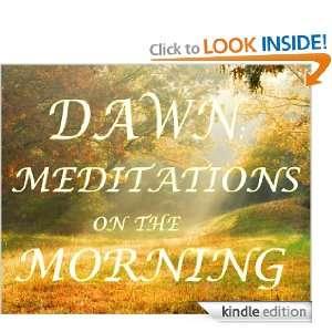 Dawn: Meditations on the Morning: Kiana Lee:  Kindle Store