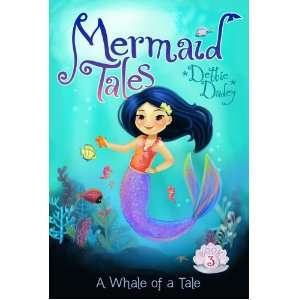 A Whale of a Tale (Mermaid Tales) (9781442429840): Debbie