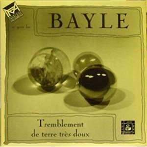 Tremblement De Terre Très Doux [RARE]: Francois Bayle