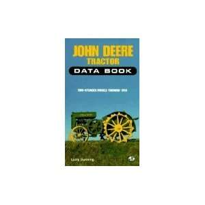 John Deere Tractor Data Book; Two Cylinder Models Through