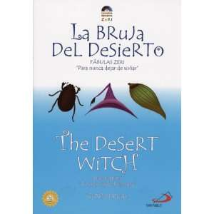 The Desert Witch: La Bruja del Desierto (Zeri Fables) (English
