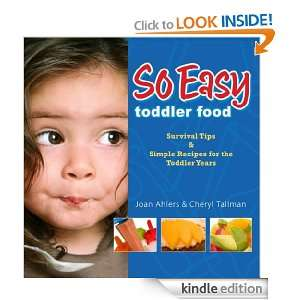 So Easy Toddler Food: Survival Tips & Simple Recipes for the Toddler