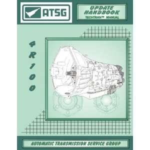 ATSG Ford 4R100 Techtran Transmission Rebuild Manual