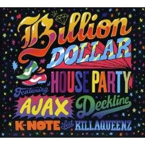 Billion Dollar House Party: Billion Dollar House Party