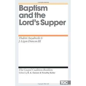 Baptism and the Lords Supper (The Gospel Coalition