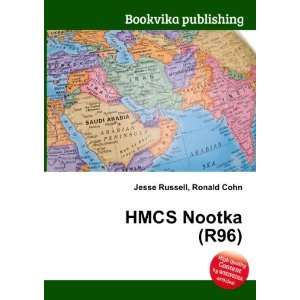 HMCS Nootka (R96) Ronald Cohn Jesse Russell Books
