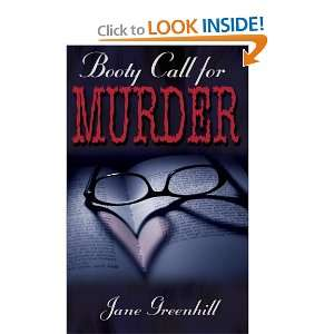 Booty Call For Murder (9781601542229): Jane Greenhill