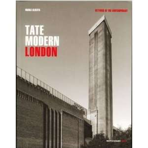 Tate Modern London: Settings of the Contemporary