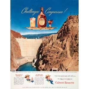 1951 Ad Calvert Reserve Blended Whiskey Hoover Dam Challenge Power