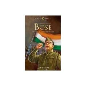Puffin Lives: Subhas Chandra Bose: The Great Freedom