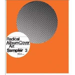 Radical Album Cover Art: Sampler 3 (9781856693523): Intro