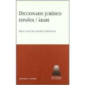¥OL ?RABE (9788498360882): AGUESSIM EL GHAZOUANI ABDELLATIF: Books