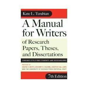 of Research Papers, Theses, and Dissertations (7th)[7E]; Chicago Style