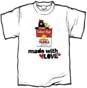 shirt   Funky CHICKEN Noodle Soup, Made w Love **