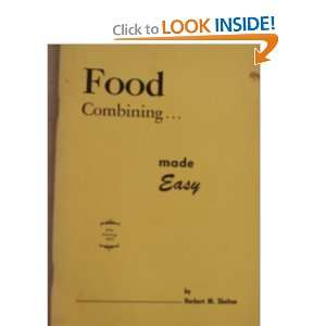 FOOD COMBININGMADE EASY: HERBERT M. SHELTON: Books
