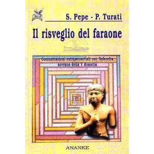 risveglio del faraone (9788873250210) Paolo Turati Silvia Pepe Books