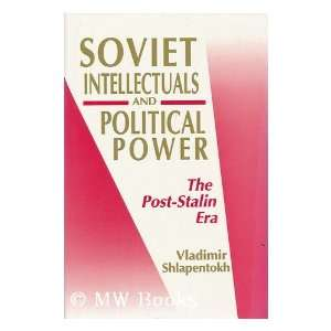 : The Post Stalin Era (9780691094595): Vladimir Shlapentokh: Books
